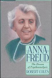 ANNA FREUD by Robert Coles