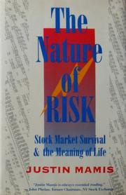 THE NATURE OF RISK by Justin Mamis