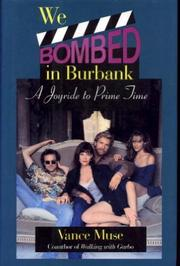 WE BOMBED IN BURBANK by Vance Muse