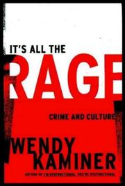 IT'S ALL THE RAGE by Wendy Kaminer