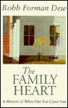 THE FAMILY HEART by Robb Forman Dew
