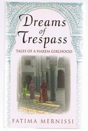 DREAMS OF TRESPASS by Fatima Mernissi