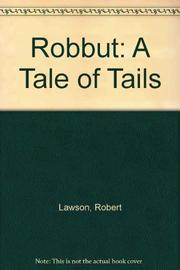 ROBBUT by Robert Lawson
