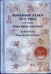 SOMEBODY ELSE'S NUT TREE AND OTHER TALES FROM CHILDREN by Ruth Krauss