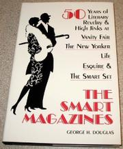 THE SMART MAGAZINES by George H. Douglas