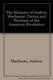 THE MEMOIRS OF ANDREW SHERBURNE by Andrew Sherburne