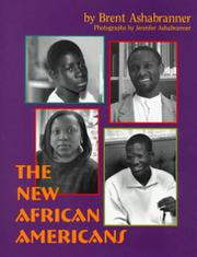 THE NEW AFRICAN AMERICANS by Brent Ashabranner