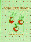 APPLES FROM HEAVEN by Naomi Baltuck