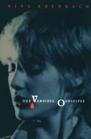Cover art for OUR VAMPIRES, OURSELVES