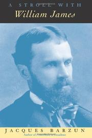 A STROLL WITH WILLIAM JAMES by Jacques Barzun