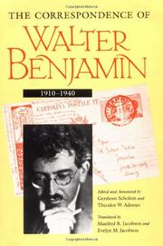 THE CORRESPONDENCE OF WALTER BENJAMIN, 1910-1940 by Walter Benjamin