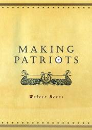 MAKING PATRIOTS by Walter Berns