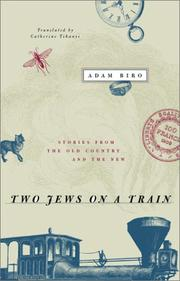 TWO JEWS ON A TRAIN by Adam Biro