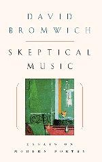 SKEPTICAL MUSIC by David Bromwich