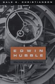 EDWIN HUBBLE: Mariner of the Nebulae by Gale E. Christianson