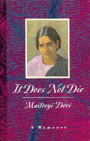 IT DOES NOT DIE by Maitreyi Devi