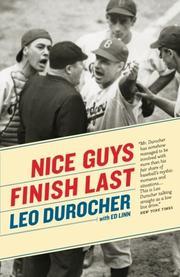 NICE GUYS FINISH LAST by Leo & Ed Linn Durocher
