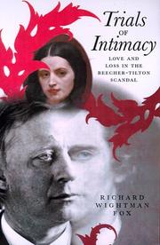 TRIALS OF INTIMACY by Richard Wightman Fox