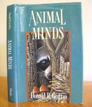 ANIMAL MINDS by Donald R. Griffin