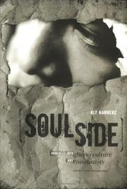 SOULSIDE: Inquiries into Ghetto Culture and Community by Ulf Hannerz