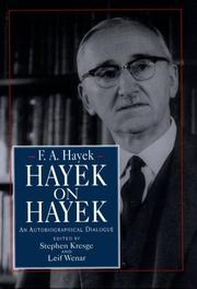 HAYEK ON HAYEK by F.A. Hayek