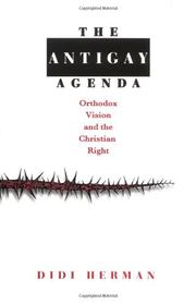 THE ANTIGAY AGENDA by Didi Herman