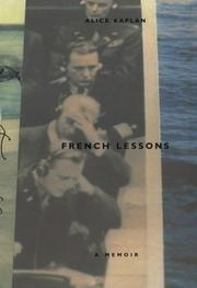 FRENCH LESSONS by Alice Kaplan