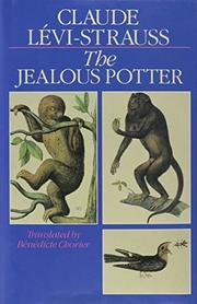 THE JEALOUS POTTER by Claude Levi-Strauss