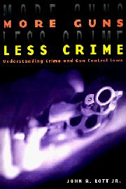 MORE GUNS, LESS CRIME by Jr. Lott