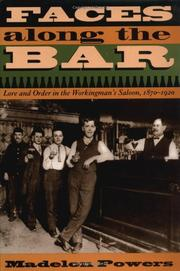 FACES ALONG THE BAR by Madelon Powers