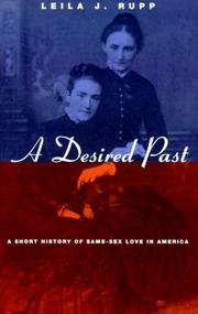 A DESIRED PAST by Leila J. Rupp