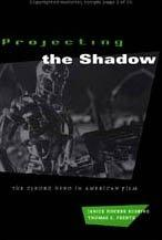 PROJECTING THE SHADOW by Janice Hocker Rushing