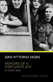 MEMOIRS OF A FORTUNATE JEW: An Italian Story by Dan Vittorio Segre
