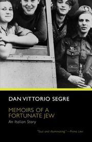 MEMOIRS OF A FORTUNATE JEW: An Italian Story by Dan Vittorio Segre