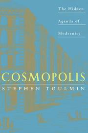 COSMOPOLIS: The Hidden Agenda of Modernity by Stephen Toulmin