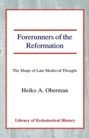 FORERUNNERS OF THE REFORMATION by Heiko Augustinus Oberman