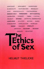 THE ETHICS OF SEX by Helmut Thielicke