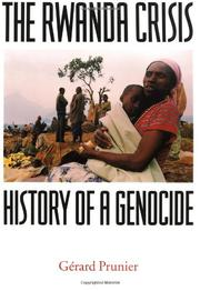 THE RWANDA CRISIS by Gérard Prunier