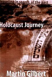 HOLOCAUST JOURNEY by Martin Gilbert