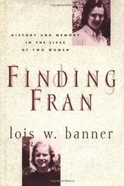 FINDING FRAN by Lois W. Banner
