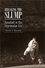 BREAKING THE SLUMP by Charles C. Alexander