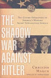 THE SHADOW WAR AGAINST HITLER by Christof Mauch