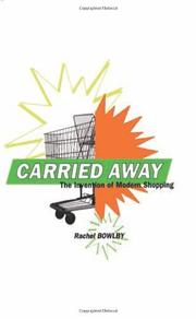 CARRIED AWAY by Rachel Bowlby