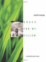 GRASS FOR MY PILLOW by Saiichi Maruya