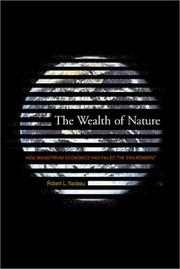 THE WEALTH OF NATURE by Robert L. Nadeau
