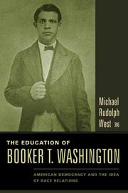 THE EDUCATION OF BOOKER T. WASHINGTON by Michael Rudolph West