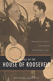 THE FALL OF THE HOUSE OF ROOSEVELT by Michael Janeway