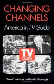 CHANGING CHANNELS by Glenn C. Altschuler