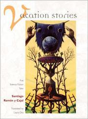 VACATION STORIES by Santiago Ramón y Cajal
