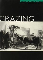 GRAZING by Ira Sadoff
